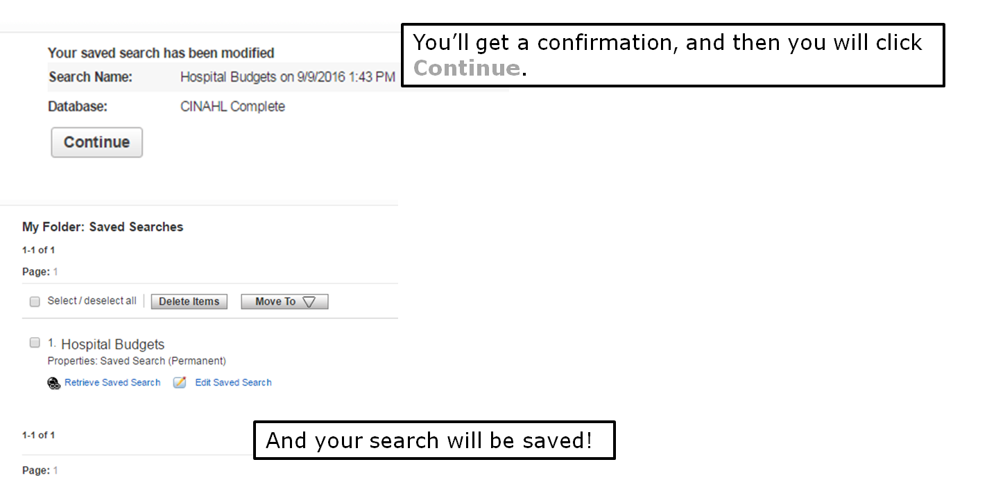 You'll get a confirmation, and then you will click Continue. And your search will be saved!