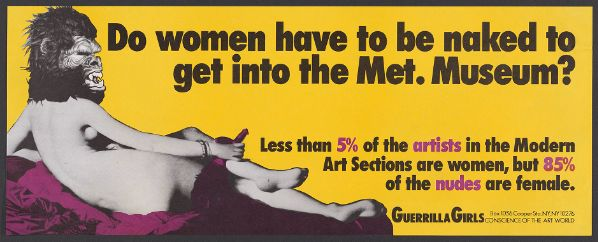 Do women have to be naked to get into the Met. Museum? Guerilla Girls