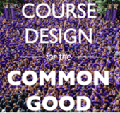 Course Design for the Common Good