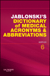 Jablonski's Dictionary of Medical Acronyms and Abbreviations from CREDO