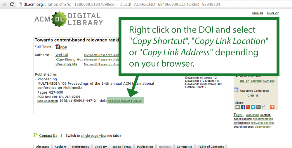 "Permalink in ACM: Right click on the DOI and select  ""Copy Shortcut"", ""Copy Link Location""  or ""Copy Link Address"" depending  on your browser."