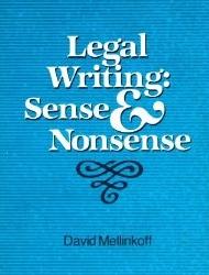 Legal writing:sense and nonsense. West Publishing, 1987