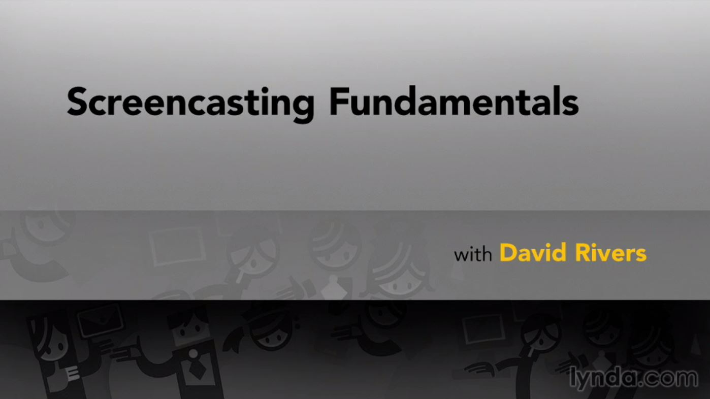 Screencasting Fundamentals