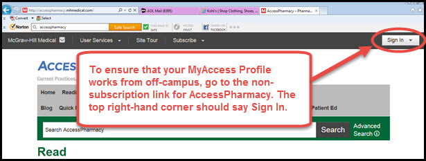 Screenshot of non-subscription link to AccessPharmacy that states: To ensure that your MyAccessProfile works from off-campus, go to the non-subscription link for AccessPharmacy. The top right-hand corner should say Sign In.