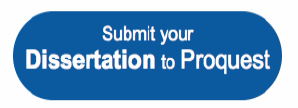 Submit your Dissertation to ProQuest