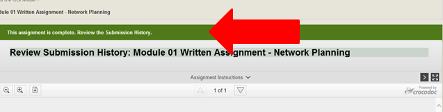 You will receive a message that the assignment is complete in the green bar located in the top of the page.