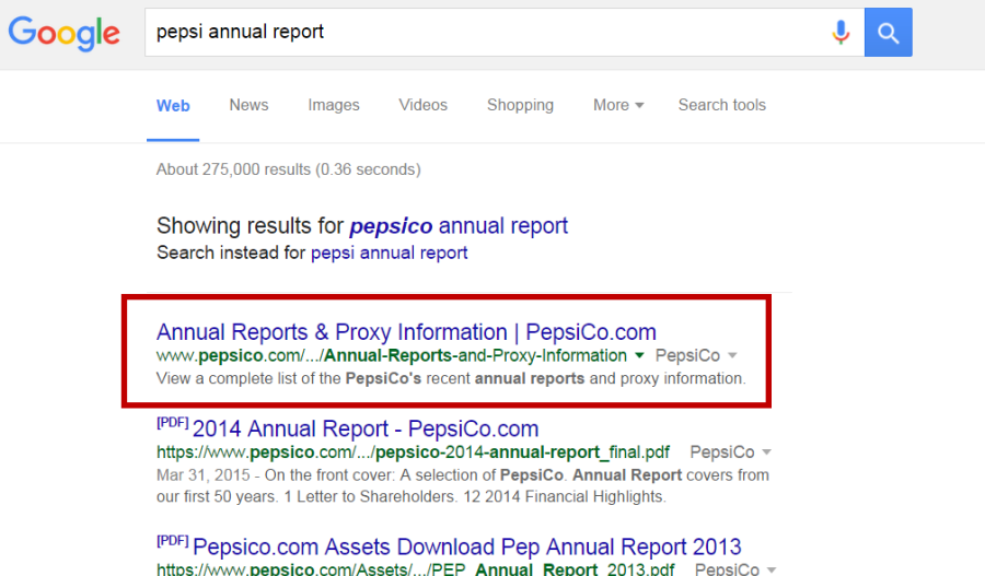 Screenshot of a Google search for pepsi annual report. It says Showing reulsts for PEPSICO annual report. The first result is Annual Reports & Proxy Information | PepsiCo.com.