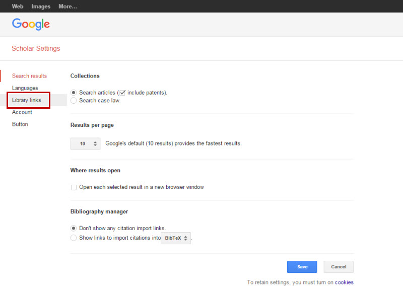 Screenshot of the Google Scholar settings page. There is a Search Results menu on the left side of the page. It has Languages, Library Links, Account, and Button. Library Links is highlighted. In the main part of the page under the Collections heading, it has radio button Search Articles with a check box for include patents, and a radio box for Search Case Law. Under the Results per Page header, there is a menu to select how many results per page, which is set at 10 by default. Under the Where Results Open header, there is a checkbox for Open each selected result in a new browser window. Under the Bibliography Manager header, there is a radio button for Don't show any citation import links, and a radio button for Show links to import citations into, and then there is a menu to select the citation manager. At the bottom there are Save and Cancel buttons.