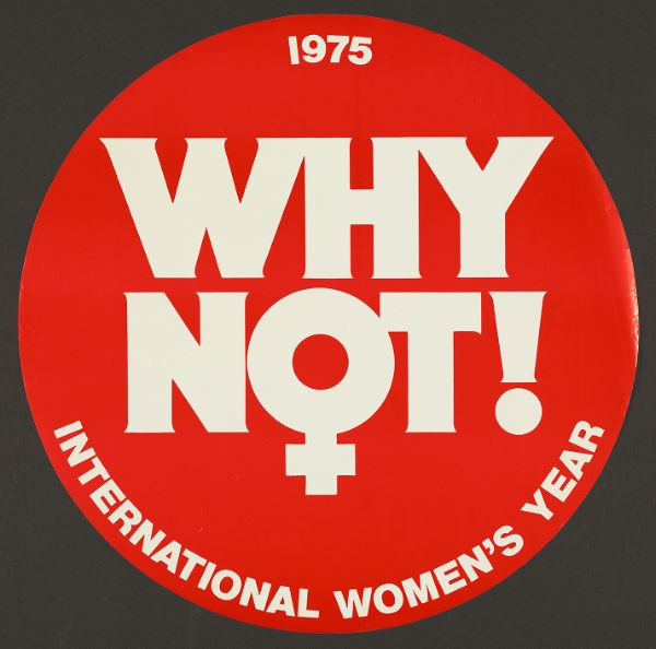 Why not! International Women's Year, 1975