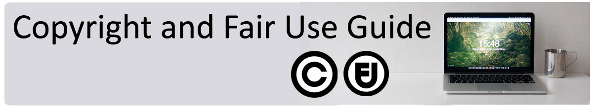 Copyright and Fair Use Banner