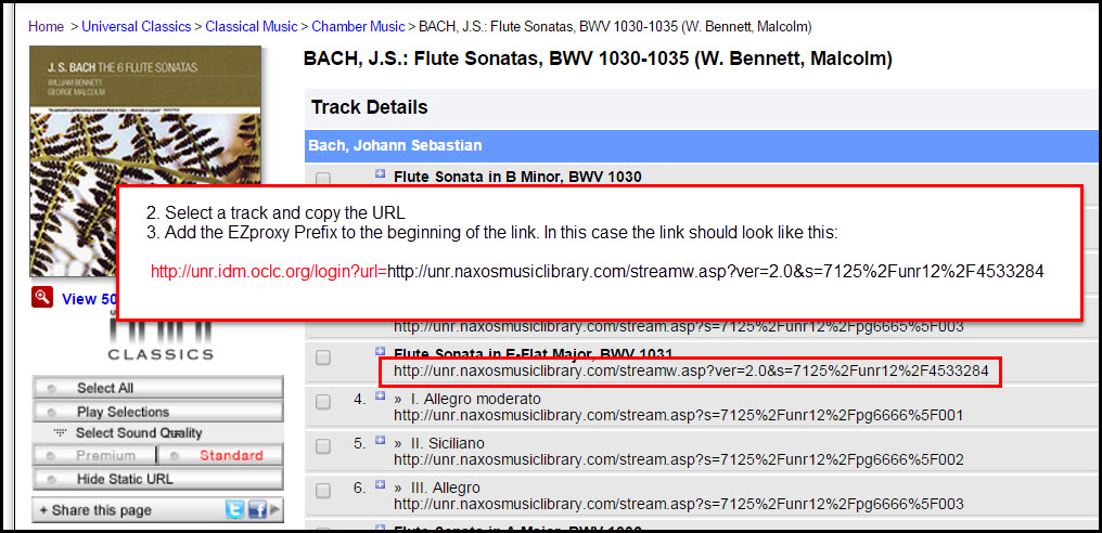 Screenshot of NAXOS database result with stable URL highlighted in the tracklist (http://unr.idm.oclc.org/login?url=</strong>http://unr.naxosmusiclibrary.com/streamw.asp?ver=2.0&s=7125%2Funr12%2F4533284). Directions are included to select a track and copy the URL, and add the EZ Proxy Prefix to the beginning of the Link. The Proxy Prefix is http://unr.idm.oclc.org/login?url=