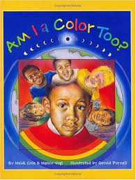 Am I a Color Too? book cover
