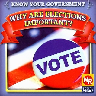 Why are elections important? book cover