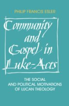 cover of Community and Gospel in Luke-Acts: The Social and Political Motivations of Lucan Theology