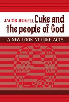 cover of Luke and the People of God: A New Look at Luke-Acts