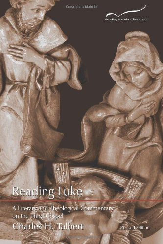 cover of Reading Luke: A Literary and Theological Commentary on the Third Gospel