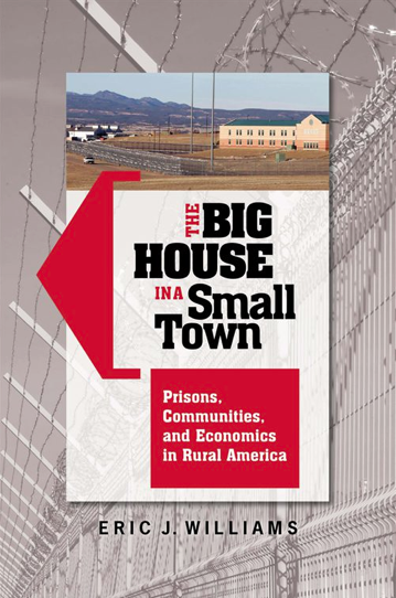 Cover image for The Big House in a Small Town book