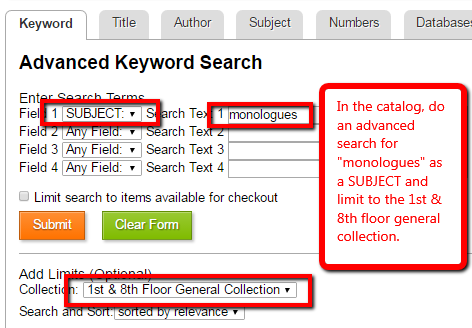 Catalog screenshot: In the catalog, do an advanced search for 'monologues' as a SUBJECT and limit to the 1st & 8th floor general collection.