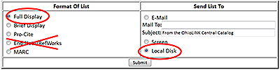 In the catalog, choose Full Display, not End-Note/RefWorks. On the right side, choose Local disk.