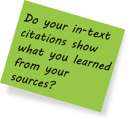 Do your in-text citation show what you learned from your sources?