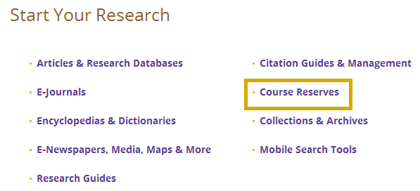 Select Course Reserves Link is highlighted with a yellow box
