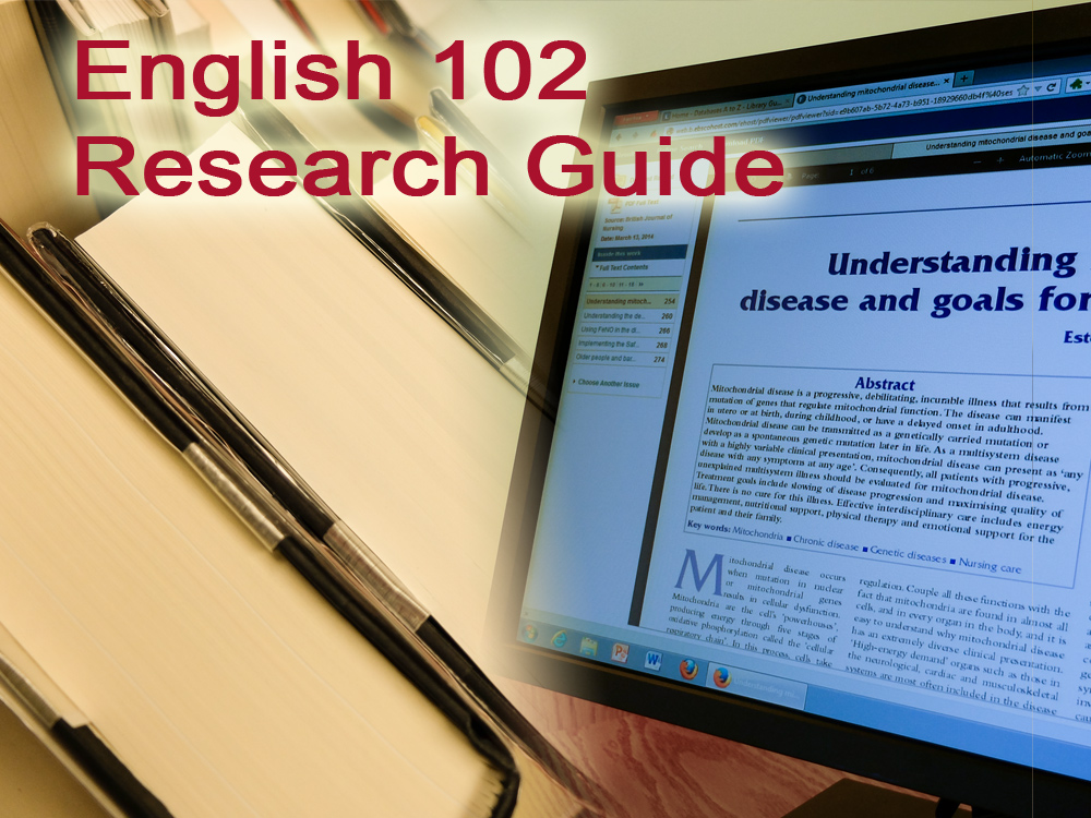 English 102 Research Guide