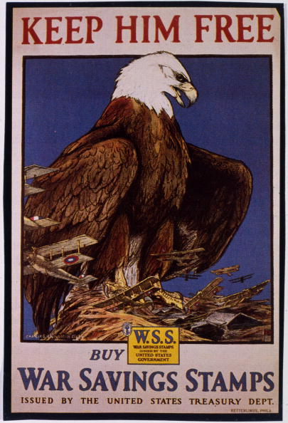 "1918: 'Keep Him Free (pictured is an eagle) - Buy War Savings Stamps,' in support of the American effort during World War I (1914 - 1918). (Photo by MPI/Getty Images)"" -- Image Date: 1/1/1918 -- Image Date: 1/1/1918"
