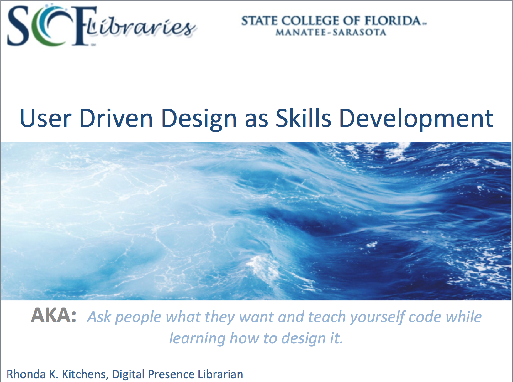 User driver design as skills development