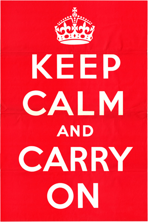 """keep calm and carry on"" white type on a red rectangle"