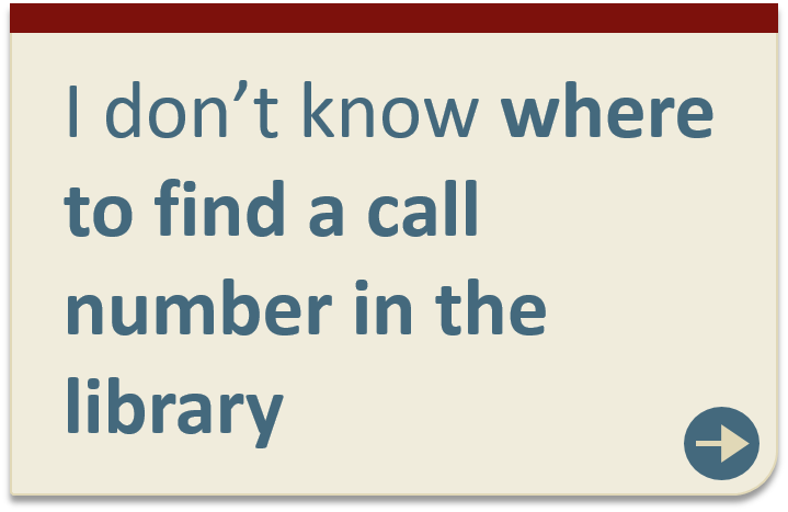 Unsure where to find a call number in the library