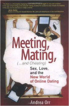 "[image of book cover for ""Meeting, mating, and cheating : sex, love, and the new world of online dating""]"
