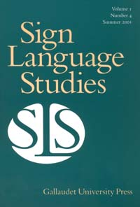 "The image is a journal cover entitled (gold font) ""Sign Language Studies"" with a white logo, an evergreen background. and evergreen lettering."