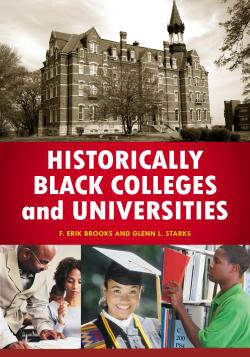 Encyclopedia book cover of Historically Black Colleges and Universities showing a college building and photographs of students.