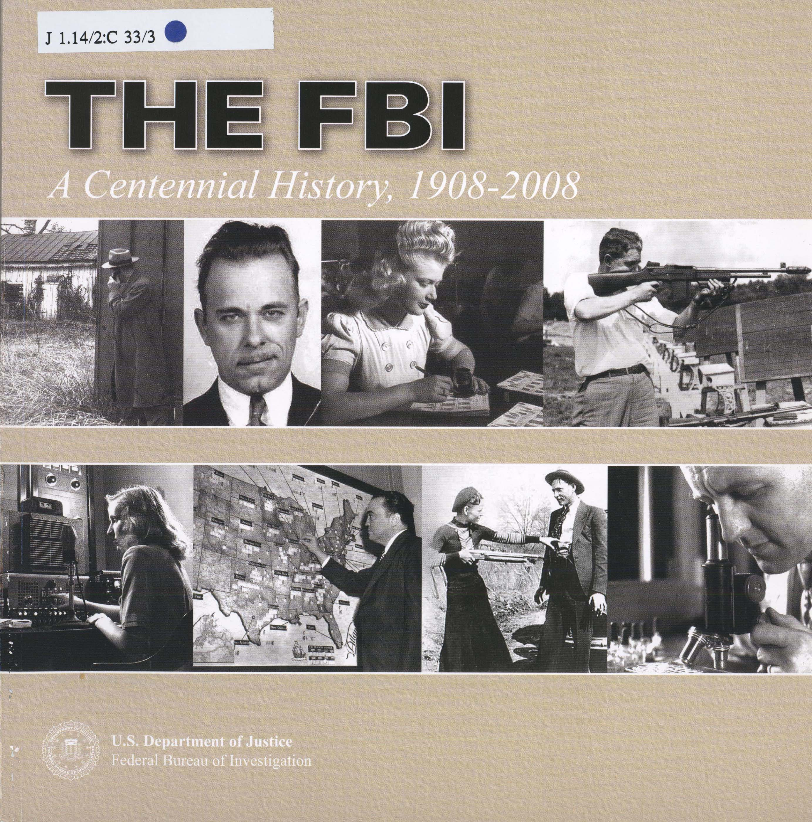 The FBI: a centennial history, 1908-2008 book cover