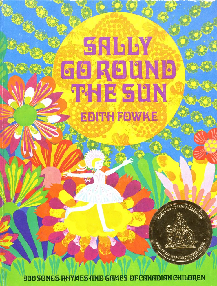 Edith Fowke Sally Go Round the Sun book cover