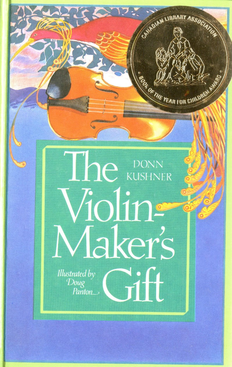 Donn Kushner The Violin-Makers Gift book cover