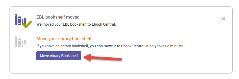 Migrate ebrary Bookshelf to Ebook Central