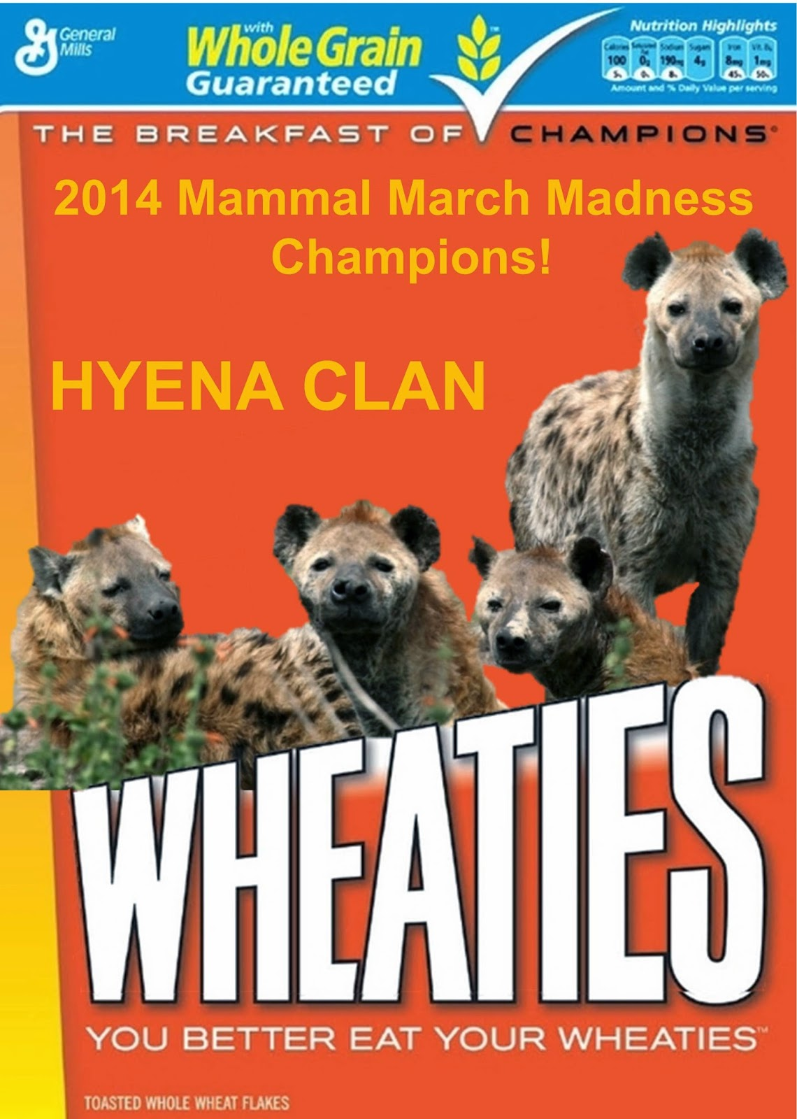 Wheaties box featureing the 2014 champions, hyena clan