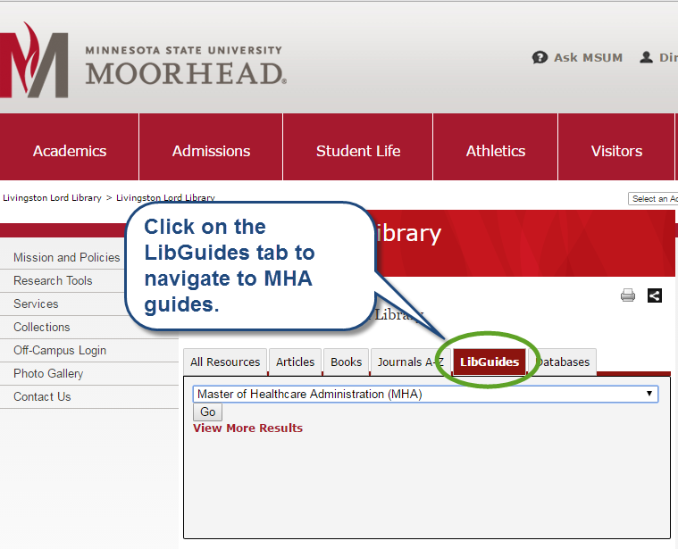 Click on the Libguides tab to navigate to MHA guides.
