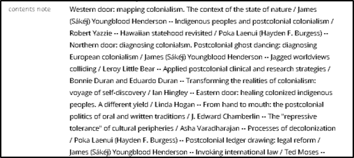 Contents note: Western door: mapping colonialism. The context of the state of nature / James (Sákéj) Youngblood Henderson -- Indigenous peoples and postcolonial colonialism / Robert Yazzie --