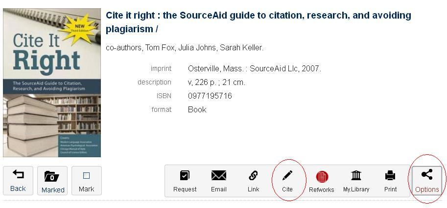 Cite it Right: Click on Options and then Cite to use the catalogue citation function (library.utoronto.ca)