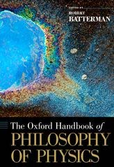Oxford Handbook of Philosophy of Physics