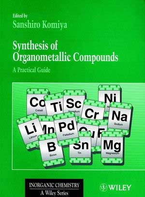 Synthesis of Organometallic Compounds-A Practical Guide
