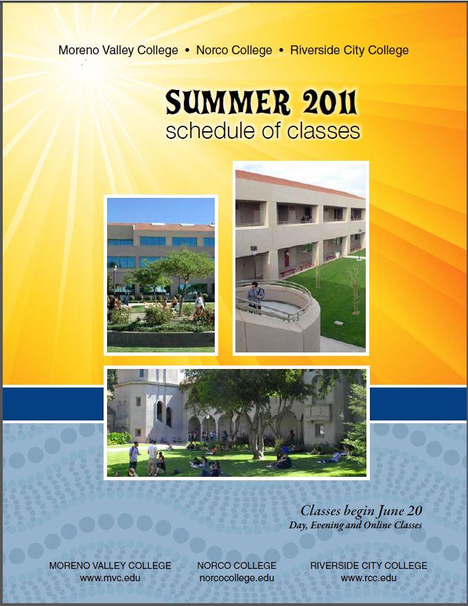 Riverside Community College District Schedule of Classes Summer 2011