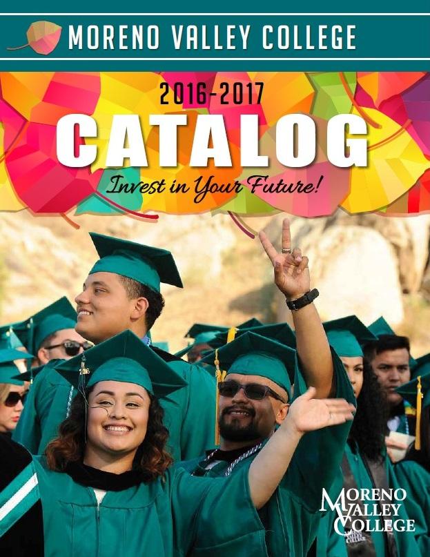 Moreno Valley College Catalog 2016-2017