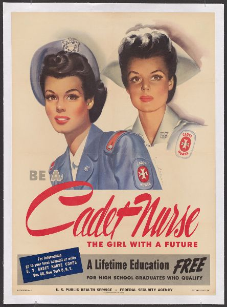 17a9801265e99 ... American Red Cross uniform. Be a Cadet Nurse...U.S. Public Health  Service, Federal Security Agency,