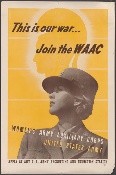 Poster: This is our war... Join the WAAC