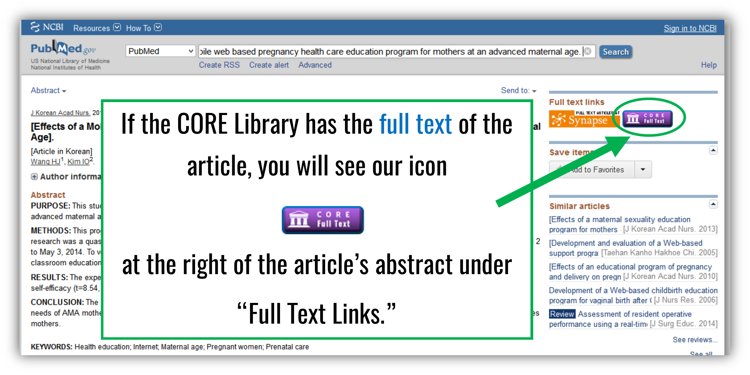 Look for the CORE Full Text icon when searching Pubmed.