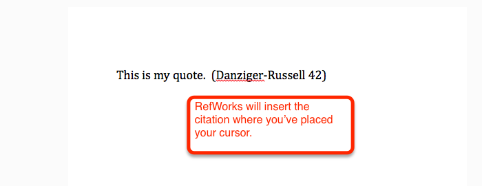 RefWorks will insert the citation where you've placed your cursor.