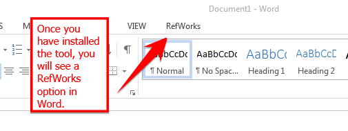 Once tool is installed you will see a RefWorks option in Word.